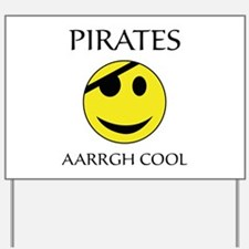 Pirate aarrgh cool Yard Sign