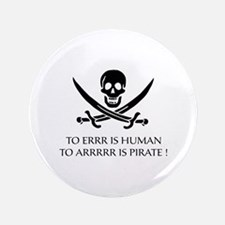 "To ARRRRR is Pirate 3.5"" Button (100 pack)"