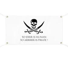 To ARRRRR is Pirate Banner
