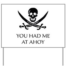 Pirate Ahoy Yard Sign