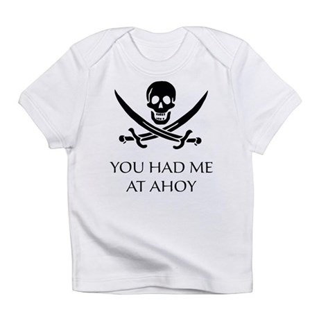 Pirate Ahoy Infant T-Shirt
