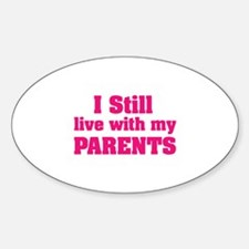 I still live with my parents Decal