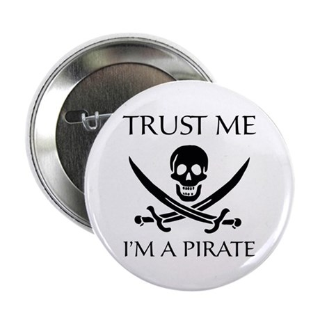 "Trust Me I'm a Pirate 2.25"" Button (100 pack)"