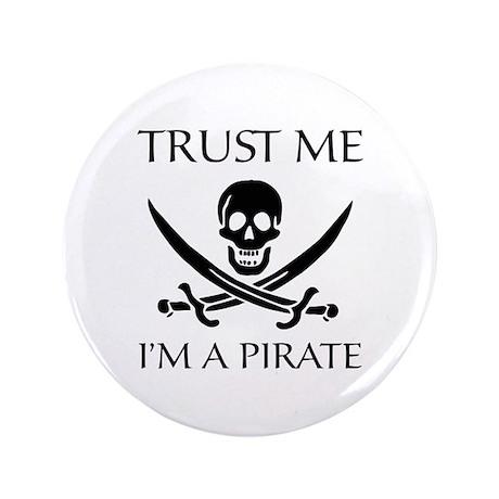 """Trust Me I'm a Pirate 3.5"""" Button"""
