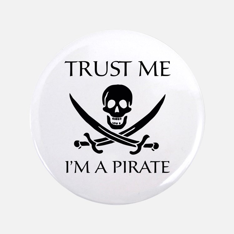 "Trust Me I'm a Pirate 3.5"" Button (100 pack)"