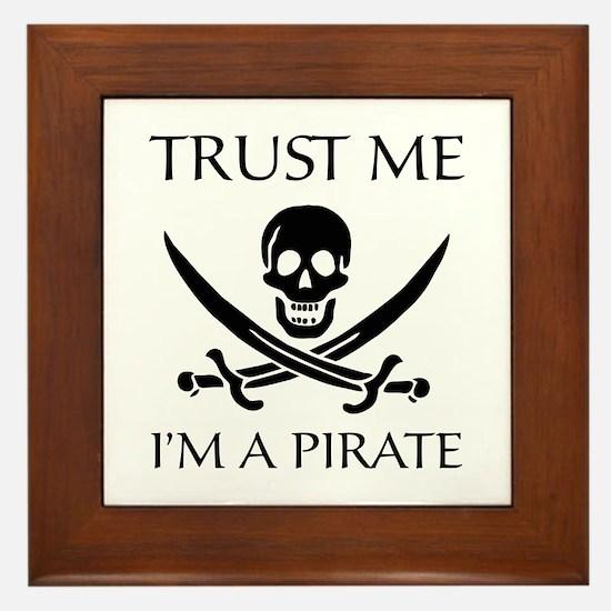 Trust Me I'm a Pirate Framed Tile