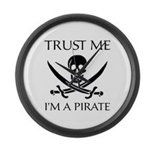 Trust Me I'm a Pirate Large Wall Clock