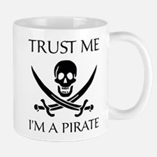 Trust Me I'm a Pirate Small Small Mug
