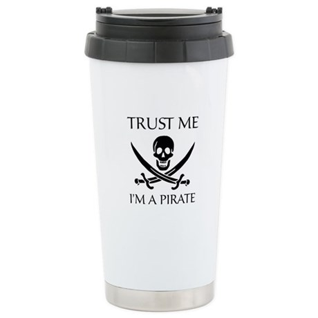 Trust Me I'm a Pirate Stainless Steel Travel Mug
