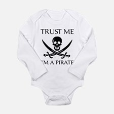 Trust Me I'm a Pirate Long Sleeve Infant Bodysuit