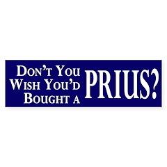 Wish You'd Bought a Prius bumper sticker