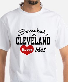Somebody in Cleveland Loves Me Shirt
