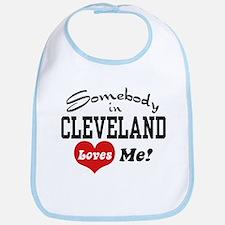 Somebody in Cleveland Loves Me Bib