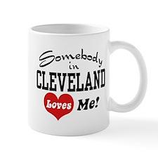 Somebody in Cleveland Loves Me Mug