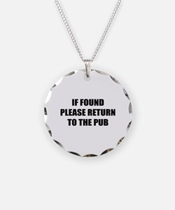 If found return to the pub Necklace