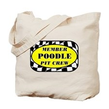 Poodle PIT CREW Tote Bag