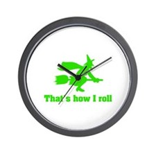 that's how I roll witch Wall Clock