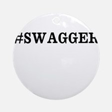 #Swagger Ornament (Round)