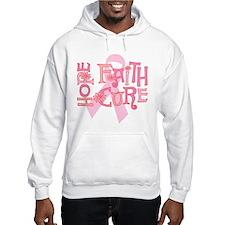 Hope Faith Cure Hoodie Sweatshirt