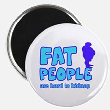 Fat people Magnet