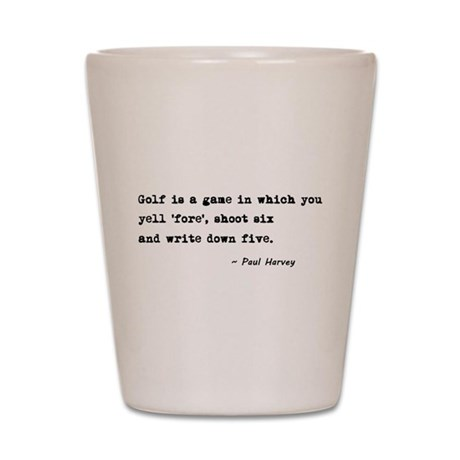 'Golf Quote' Shot Glass
