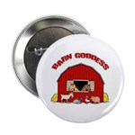 Barn Goddess Button