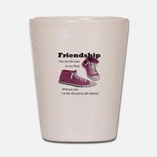 Friends are like Laces Shot Glass
