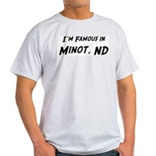 Famous in Minot Ash Grey T-Shirt