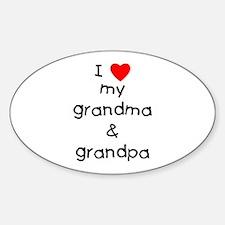 I love my grandma & grandpa Decal