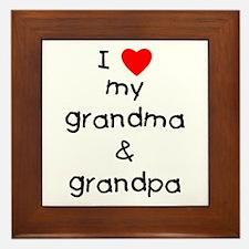 I love my grandma & grandpa Framed Tile