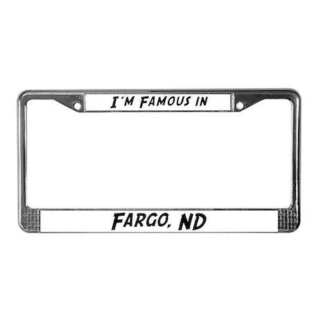 Famous in Fargo License Plate Frame