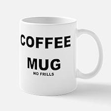 NO FRILLS Mug