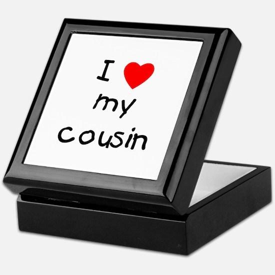 I love my cousin Keepsake Box