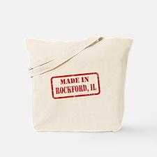 MADE IN ROCKFORD, IL Tote Bag