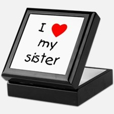 I love my sister Keepsake Box