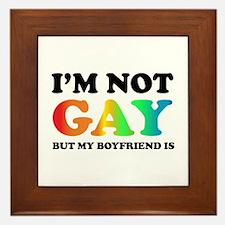 I'm not gay but my boyfriend is Framed Tile