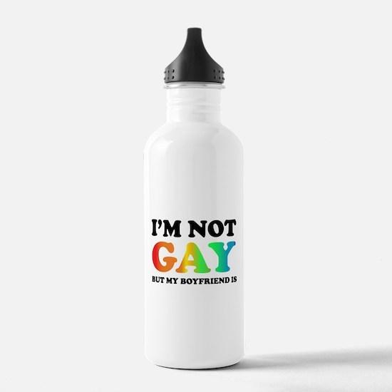 I'm not gay but my boyfriend is Water Bottle