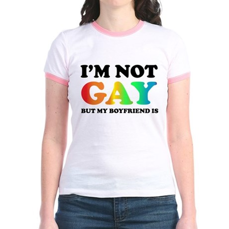 I'm not gay but my boyfriend is Jr. Ringer T-Shirt