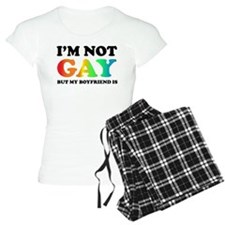 I'm not gay but my boyfriend is Pajamas