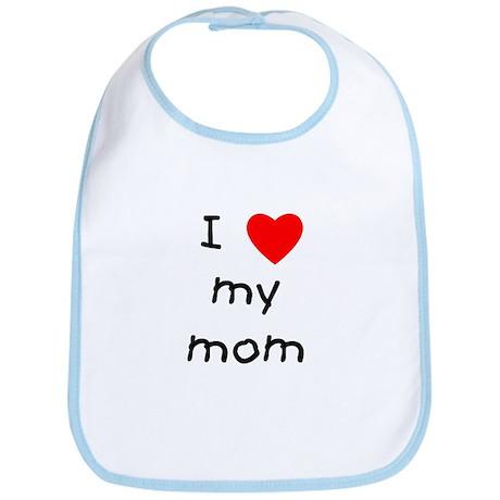 I love my mom Bib