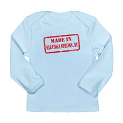 MADE IN SARATOGA SPRINGS, NY Long Sleeve Infant T-