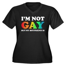I'm not gay but my boyfriend is Women's Plus Size