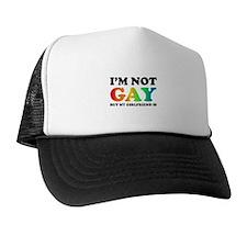 I'm not gay but my girlfriend is Trucker Hat