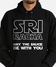 Sriracha - May The Sauce Be With You Hoodie (dark)