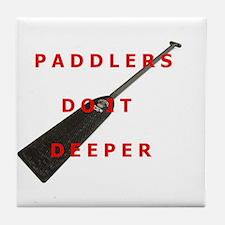 Paddlers-Do-It-Deeper Tile Coaster