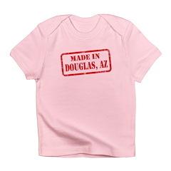 MADE IN DOUGLAS, AZ Infant T-Shirt