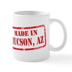 MADE IN TUSCON, AZ Mug