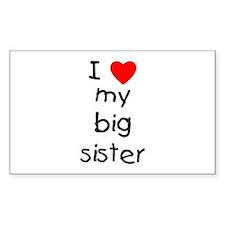 I love my big sister Decal
