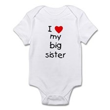 I love my big sister Infant Bodysuit