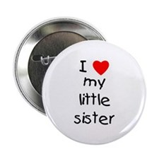 "I love my little sister 2.25"" Button (10 pack)"